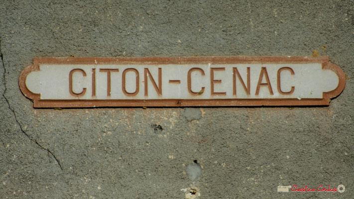 """""""Citon-Cénac"""" citation emblématique sur le mur de la gare ferroviaire. Cénac, 14/04/2009"""