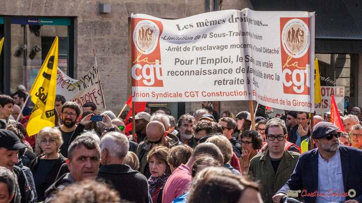"""La CGT """"Les mêmes droits pour tous... Limitation de la Sous-Traitance de l'intérim. Arrêt de l'esclavage moderne et le Travail Détaché. Pour l'Emploi, la Santé, une vraie reconnaissance de la pénibilité avec la retraite à 55 ans. Bordeaux, 12/09/2017"""