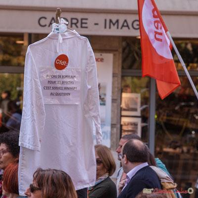 """C.F.D.T. """"Au C.H.U. de Bordeaux pour les effectifs c'est service minimum au quotidien"""" Manifestation intersyndicale de la Fonction publique, place Gambetta, Bordeaux. 10/10/2017"""