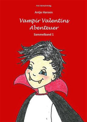 Vampir Valentins Abenteuer, Antje Hansen, Psst Hörmal Verlag