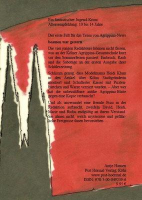 Agrippina-News beamen war gestern, Jugend.Krimi, Antje Hansen, Psst Hörmal Verlag, Back-Cover ISBN 978-3-00-049239-6