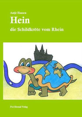 Hein, die Schildkröte vom Rhein, Antje Hansen