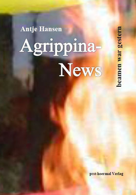 Agrippina-News beamen war gestern - altes Cover