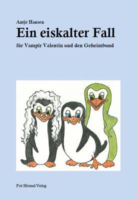 Ein eiskalter Fall, der kleine Vampir Valentin 4, Antje Hansen, Psst Hörmal Verlag