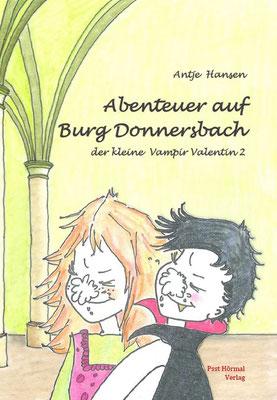 Abenteuer auf Burg Donnersbach, der kleine Vampir Valentin 2, Antje Hansen, Psst Hörmal Verlag