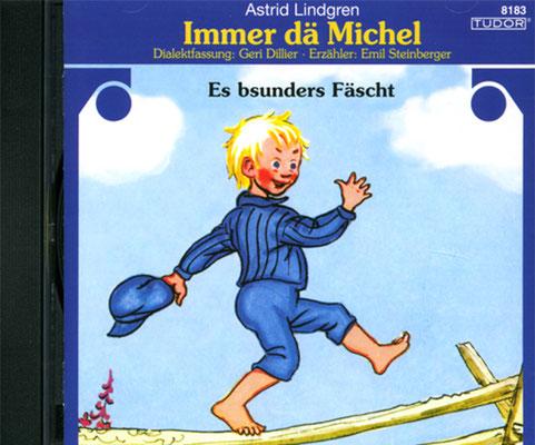CD Michel – Es bsunders Fäscht