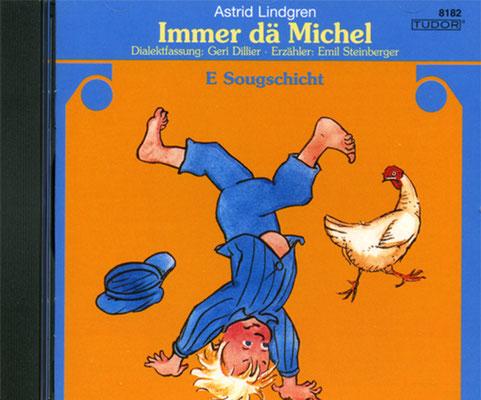 CD Michel – E Sougschicht