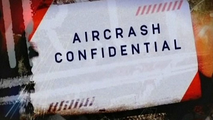 Air Crash Confidential (2 ép.) / Discovery