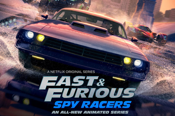 Fast & Furious : Les espions dans la course (17 ép) / Netflix