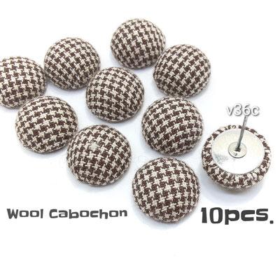 10個 直径約15mm ウール生地 ドーム型カボション Cタイプ【v36c】