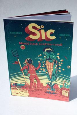 revue Sic#2, édition, illustrations, événementiel - collaboration avec Lucie van der Elst et Julien Croyal