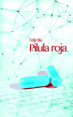 création d'une illustration pour la couverture du livre Pilula roja de Felip Biu, 2020