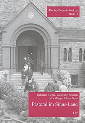 Pastoral im Sinus-Land: Impulse aus der Praxis /für die Praxis (KirchenZukunft konkret)