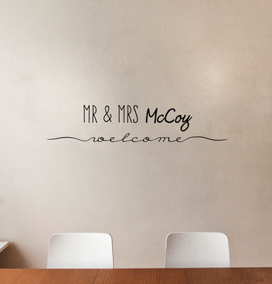 Mr & Mrs McCoy Welcome guests into their wedding venue with this fantastic personalised wall art sticker