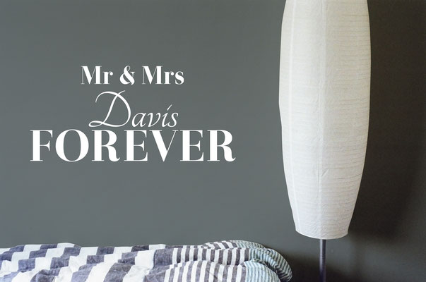 Mr & Mrs Davis forever wonderful classic wall art sticker home decor for a bedroom.