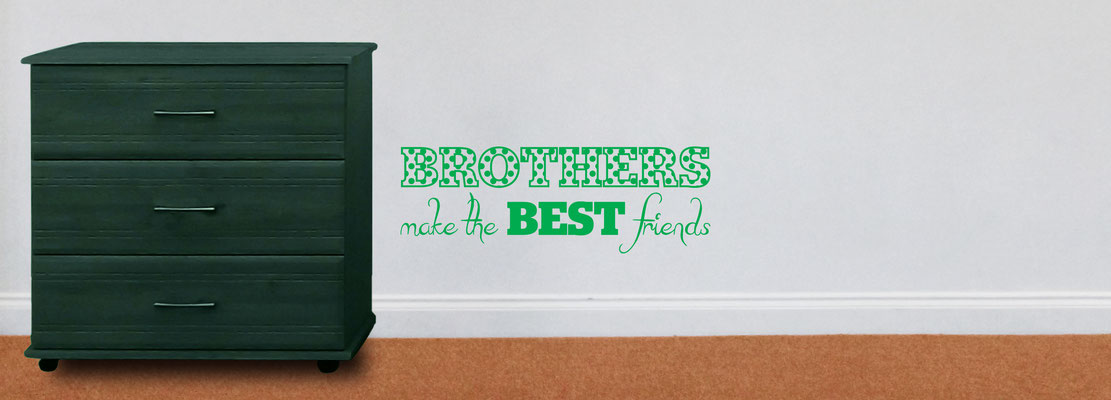 Brothers make the best friends sweet sentimental sticker for home decoration.