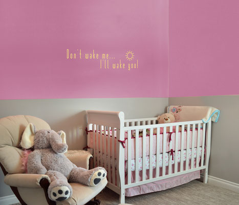 Don't wake me up... I'll wake you vinyl wall art sticker cheeky nursery vinyl for girls and boys.