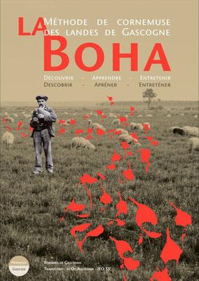 <h4>Méthode de Boha</h4><p>Ouvrage de recherche et d'enseignement de la cornemuse des landes de Gascogne</p>