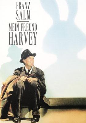 """Trinkhaus & Burkhardt Franz Salm Komödie """"Mein Freund Harvery"""""""