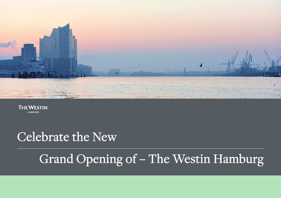 Grand Opening The Westin Hamburg Elbphilharmonie
