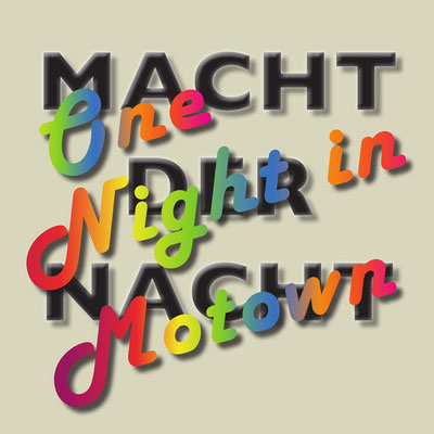 MACHT DER NACHT One Night in Motown