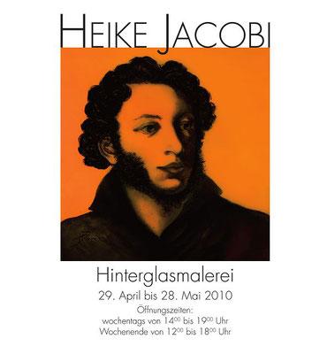 Heike Jacobi Hinterglasmalerei Vernissage Poster Pusckin