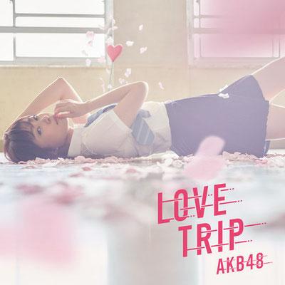 AKB48 - Love Trip / Shiawase wo Wakenasai