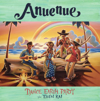 DANCE EARTH PARTY - Anuenue
