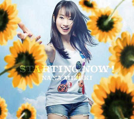 Nana Mizuki - STARTING NOW!