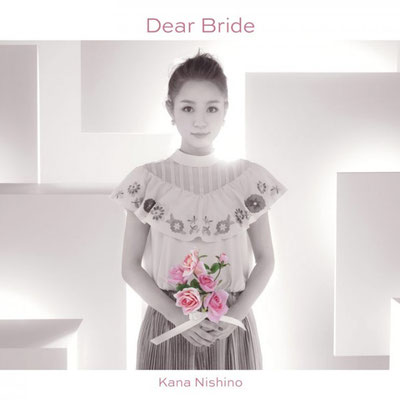 Kana Nishino - Dear Bride