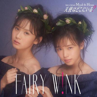 fairy w!nk - Tenshi wa Doko ni Iru?