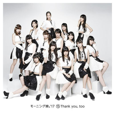 Morning Musume '17 - 15 Thank You, Too (album) - Various Tracks