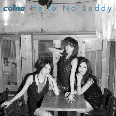 callme - Hello No Buddy