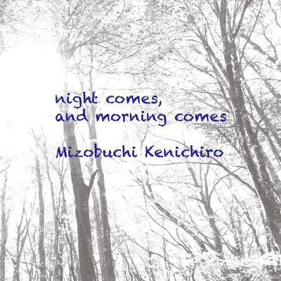 night comes, and morning comes / 2015.11.28 release iTunes