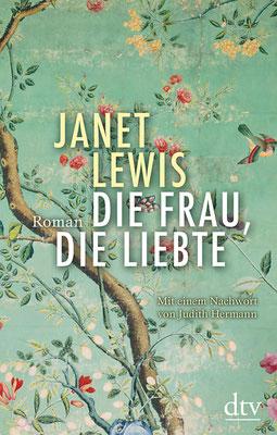 Die Frau, die liebte  | Janet Lewis  |  ISBN: 978-3-423-28155-3