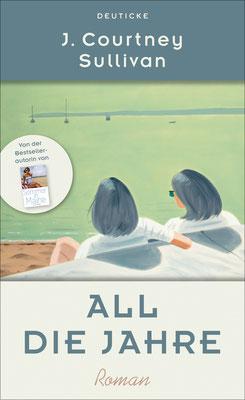 All die Jahre  | J. Courtney Sullivan |  ISBN 978-3-552-06366-2