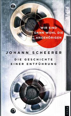 Wir sind dann wohl die Angehörigen  |  Johann Scheerer | ISBN 978-3-492-05909-1