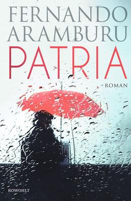 Patria  | Fernando Aramburu | ISBN: 978-3498001025