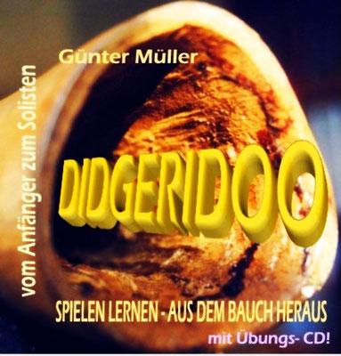 Didgeridoo - Lehrbuch von Günter Müller