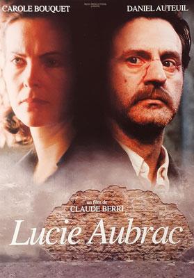 Affiche du Fim Lucie Aubrac réalisé par Claude Berri avec Carole Bouquet et Daniel Auteuil