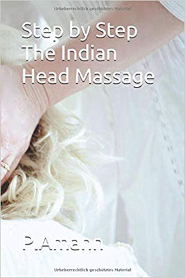 Step by Step, the indian Head Massage