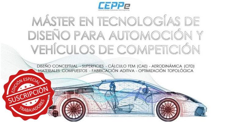 MÁSTER EN TECNOLOGÍAS DE DISEÑO PARA AUTOMOCIÓN Y VEHÍCULOS DE COMPETICIÓN (ESPECIAL TRABAJADORES)