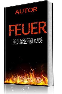 Cover- FEUER - 8 kaufen - mit Textänderung 80 € - Änderungen möglich nach Absprache