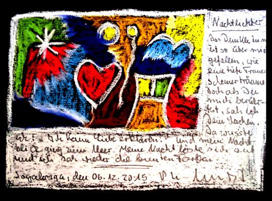 """""""Sprechbild: Nachtlichter"""" mit auf dem Bild lesbarem Text. Originalgrafik mit Kreide und Text auf schwarzem Papier. B 28,0 cm * H 20,0 cm. Sayalonga, 06.12.2015. Werkverzeichnis 4208."""