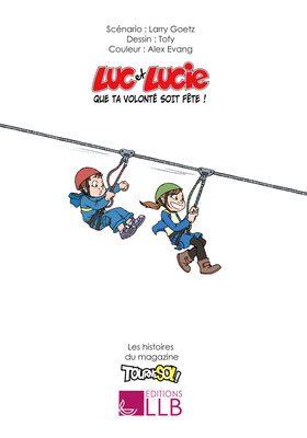 Luc et Lucie - Que ta volonté soit fête ! - P.2
