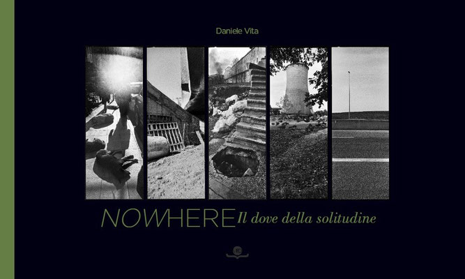 """Copertina del Libro """"NoWhere - Il dove della solitudine"""" di Daniele Vita"""