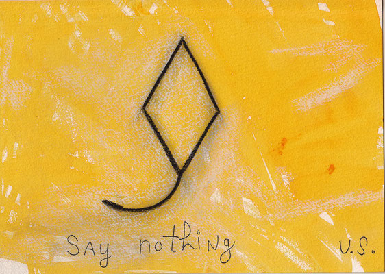 Errances #028, Say Nothing, 2015, 23 x 17 cm. - 9 x 6.5 inches.