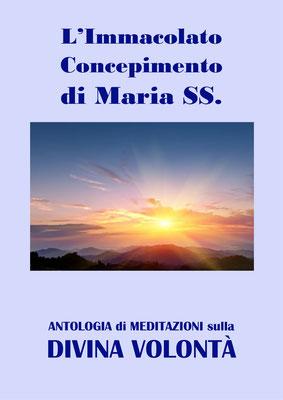 L'Immacolato Concepimento di Maria SS. [Antologia di Meditazioni sulla Divina Volontà]