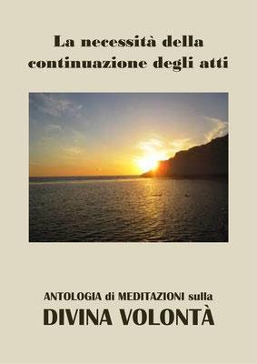La necessità della continuazione degli atti [Antologia di Meditazioni sulla Divina Volontà]