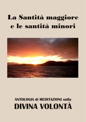 La Santità maggiore e le santità minori [Antologia di Meditazioni sulla Divina Volontà]